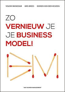 Zo vernieuw je je business model